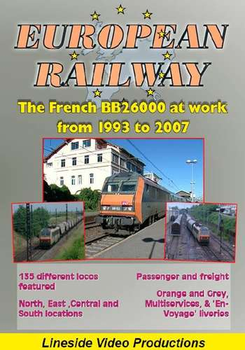European Railway - The French BB26000 at work from 1993 to 2007