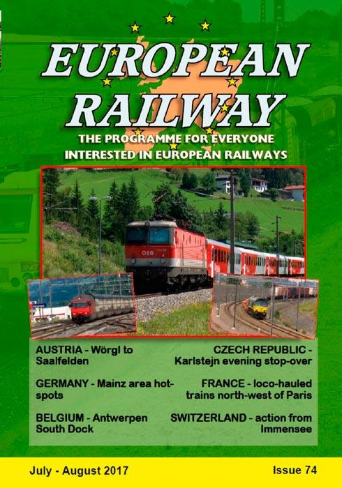 European Railway - Issue 74 - July - August 2017