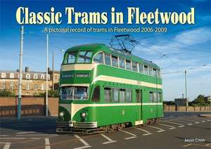 Classic Trams in Fleetwood by Jason Cross - Book