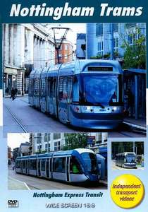 Nottingham Trams - Nottingham Express Transit