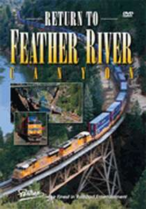 Return to Feather River Canyon