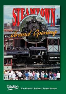 Steamtown Grand Opening
