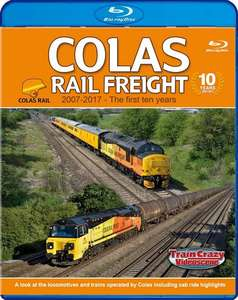 Colas Rail Freight 2007-2017 - The First Ten Years - Blu-ray