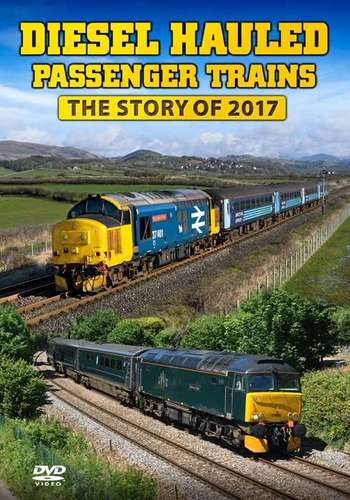 Diesel Hauled Passenger Trains - The Story of 2017