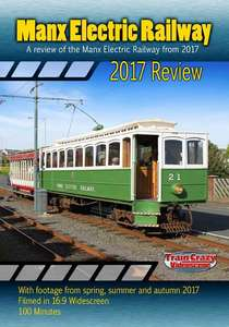 Manx Electric Railway 2017 Review