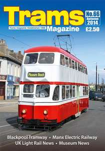 TRAMS Magazine 66 - Autumn 2014