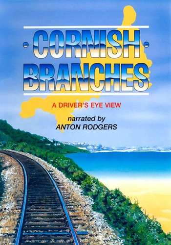 Cornish Branches - Branch Lines between Looe and St Ives