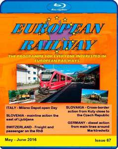 European Railway - Issue 67 - May - June 2016 - Blu-ray