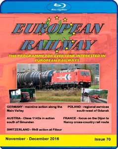 European Railway - Issue 70 - November - December 2016 - Blu-ray