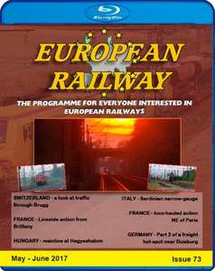 European Railway - Issue 73 - May - June 2017 - Blu-ray