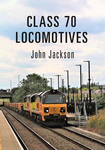 Class 70 Locomotives - Book