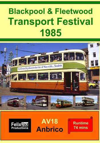 Blackpool and Fleetwood Transport Festival 1985