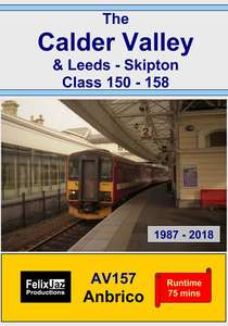 The Calder Valley and Leeds - Skipton 150 - 158