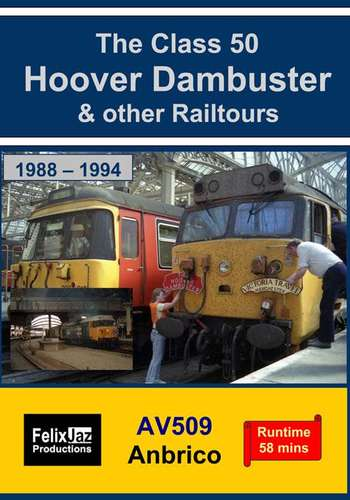 The Class 50 Hoover Dambuster & Other Railtours (1988 - 1994)