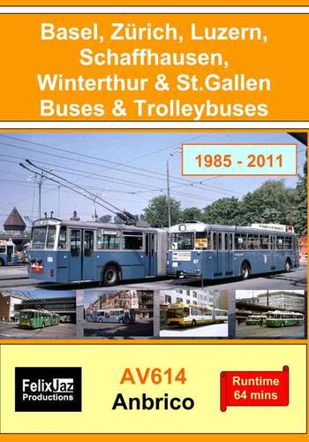 Basel, Zürich, Luzern, Schaffhausen, Winterthur and St Gallen Buses and Trolleybuses