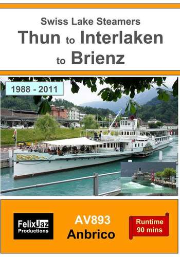 Swiss Lake Steamers - Thun to Interlaken to Brienz 1988-2011