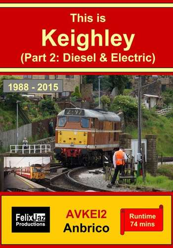 This is Keighley Part 2 - Diesel and Electric 1988 - 2015
