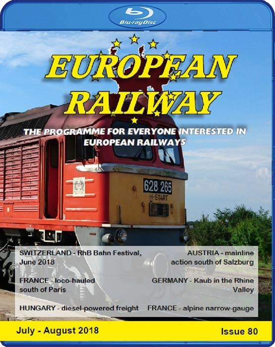 European Railway  Issue 80 - July - August 2018 - Blu-ray