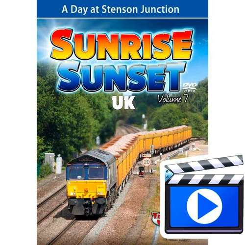 Sunrise Sunset UK Volume 7 - A Day at Stenson Junction