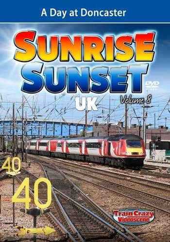 Sunrise Sunset UK Volume 8 - A Day at Doncaster