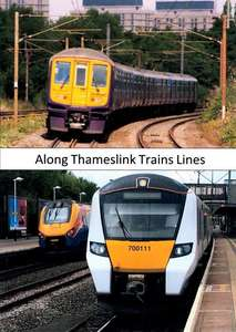 Along Thameslink Trains Lines
