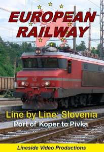 European Railway: Line by Line - Slovenia