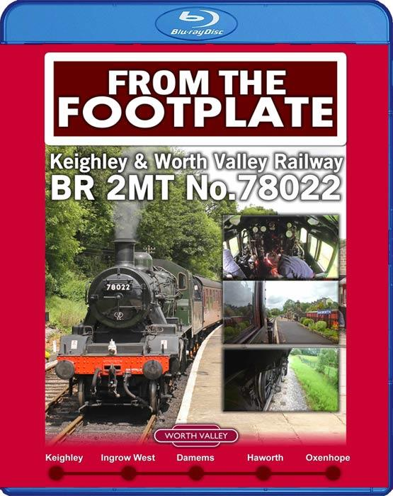 From the Footplate: Keighley & Worth Valley Railway - BR2MT No.78022. Blu-ray