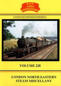 London & North Eastern Steam Miscellany - Volume 228