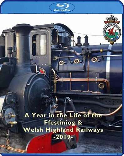 A Year in the Life of the Ffestiniog & Welsh Highland Railways 2019. Blu-ray