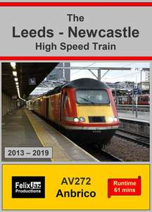 The Leeds - Newcastle High Speed Train 2013 - 2019