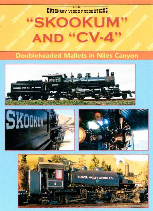Skookum & CV-4: Doubleheaded Mallets in Niles Canyon