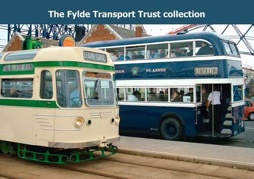 The Fylde Transport Trust Collection BOOK
