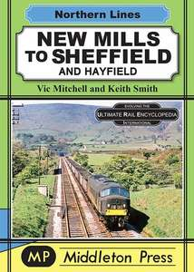 Northern Lines: New Mills to Sheffield and Hayfield