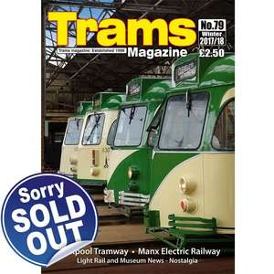 TRAMS Magazine 79 - Winter 2017 - 2018