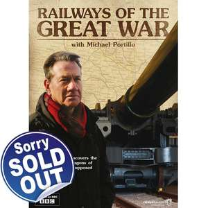Railways of The Great War with Michael Portillo