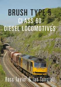 Brush Type 5 - Class 60 Diesel Locomotives - Book