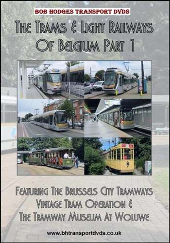 The Trams & Light Railways of Belgium Part 1