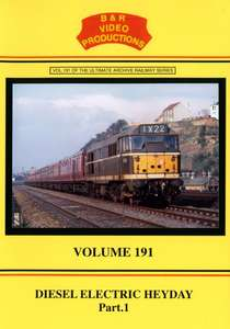 Diesel Electric Heyday Part 1 - Volume 191