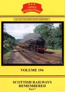 Scottish Railways Remembered 7 - Volume 194