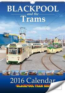 Blackpool and the Trams - 2016 Calendar