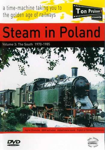 Steam in Poland Volume 3: The South 1970-1985