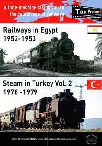 Railways in Egypt 1952-1953 and Steam in Turkey Vol. 2 1978-1979