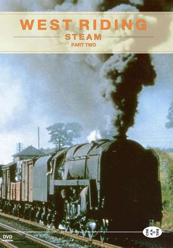 Archive Series Volume 5 - West Riding Steam Part 2