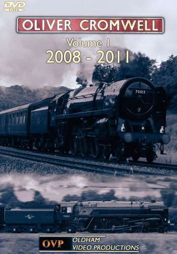 70013 Oliver Cromwell - Volume 1 - 2008-2011