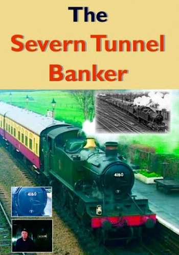 The Severn Tunnel Banker