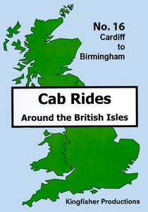 Cardiff to Birmingham - Railscene Cab Ride 16