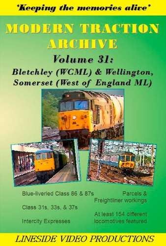 modern-traction-archive-volume-31-bletchley-wcml-and-wellington-somerset-west-of-england-ml