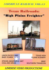 American Railway: Vol 13 Texas Railroads - High Plains Freighter