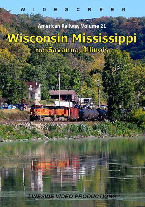 American Railway - Volume 21 - Wisconsin Mississippi and Savanna, Illinois