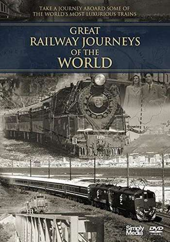 Great Railway Journeys Of The World DVD